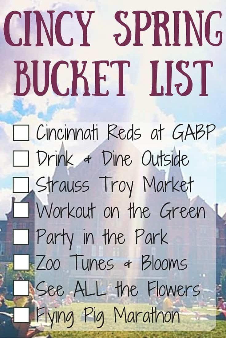 Spring in Cincinnati Bucket List