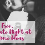 7 Date Night At Home Ideas