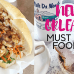 New Orleans Must Eat Foods & Restaurants