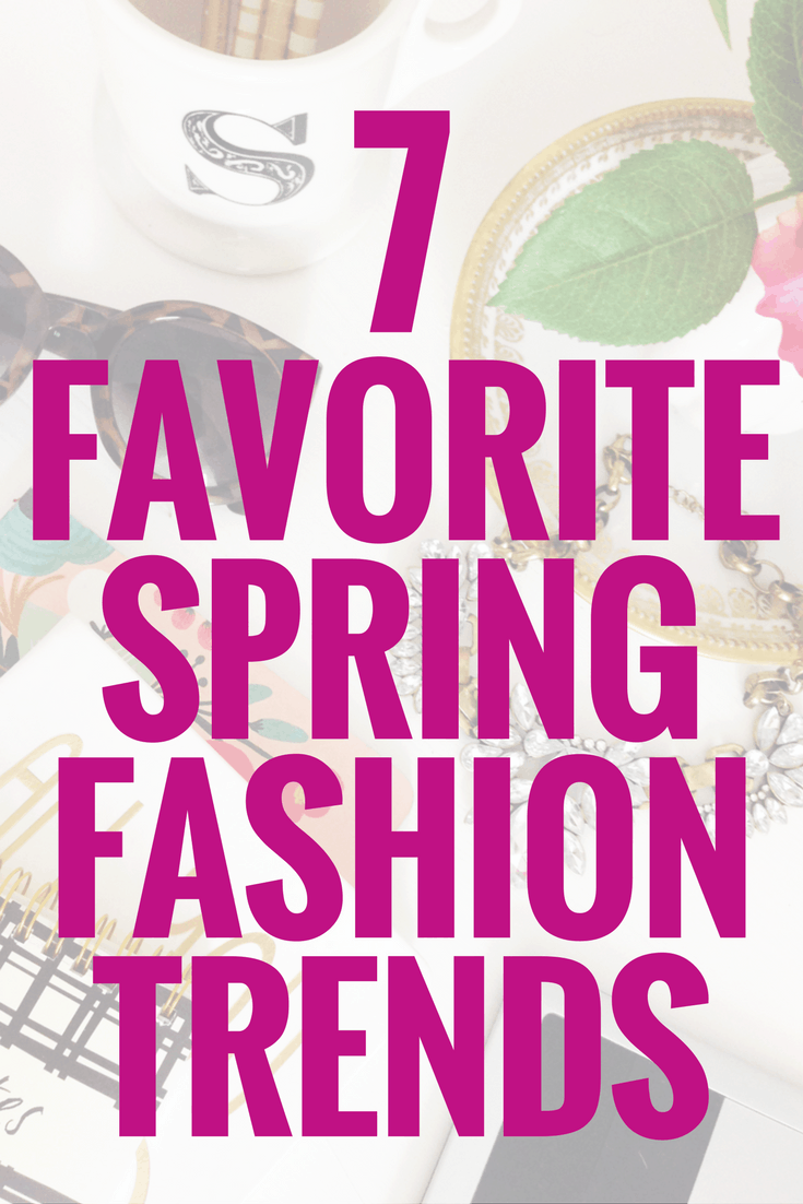 These spring fashion trends are perfect for transitioning to warmer temperatures whether you're looking for a casual outfit, something for work or going out.