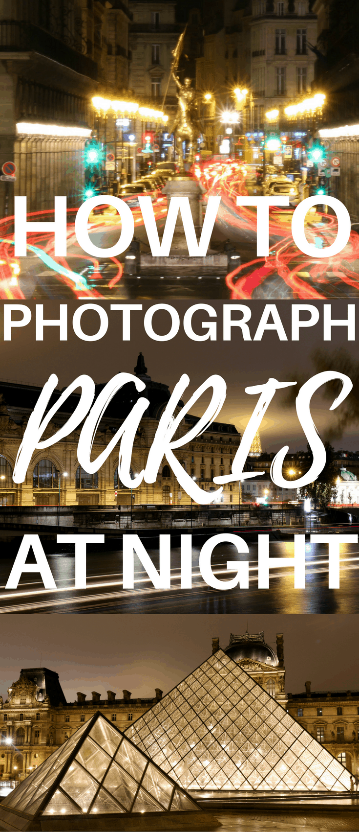 This Paris travel guide is all about nighttime photography. Here's how you can get the best photos in Paris of the Eiffel Tower, the Louvre and more. This Paris photography tour takes you to all the must-see spots and leaves you with the best Paris photo ideas. This is a must-do when visiting Paris, France.